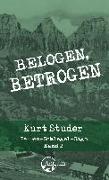 Cover-Bild zu Studer, Kurt: Belogen, betrogen