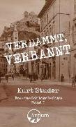 Cover-Bild zu Studer, Kurt: Verdammt, verbannt