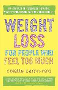 Cover-Bild zu Weight Loss for People Who Feel Too Much von Baron-Reid, Colette