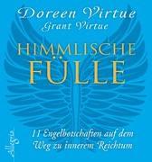 Cover-Bild zu Himmlische Fülle von Virtue, Doreen