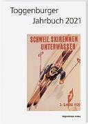 Cover-Bild zu Toggenburger Jahrbuch 2021 von Büchler, Hans (Hrsg.)