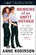 Cover-Bild zu Memoirs of an Unfit Mother von Robinson, Anne