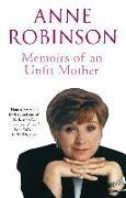 Cover-Bild zu Memoirs Of An Unfit Mother (eBook) von Robinson, Anne