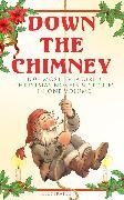 Cover-Bild zu Down the Chimney: 100+ Most Treasured Christmas Novels & Stories in One Volume (Illustrated) (eBook) von MacDonald, George