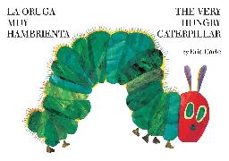 Cover-Bild zu Carle, Eric: La oruga muy hambrienta/The Very Hungry Caterpillar