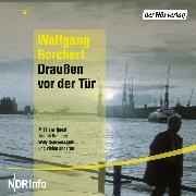 Cover-Bild zu Draußen vor der Tür (Audio Download) von Borchert, Wolfgang