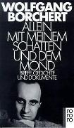 Cover-Bild zu Allein mit meinem Schatten und dem Mond von Borchert, Wolfgang