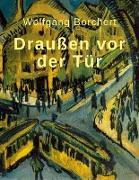 Cover-Bild zu Wolfgang Borchert: Draußen vor der Tür (eBook) von Borchert, Wolfgang