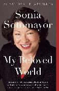 Cover-Bild zu Sotomayor, Sonia: My Beloved World (eBook)