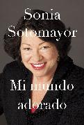 Cover-Bild zu Sotomayor, Sonia: Mi mundo adorado