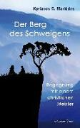 Cover-Bild zu Der Berg des Schweigens von Markides, Kyriacos C.