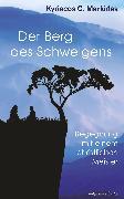 Cover-Bild zu Der Berg des Schweigens: Begegnung mit einem christlichen Meister (eBook) von Markides, Kyriacos C.