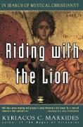 Cover-Bild zu Riding with the Lion von Markides, Kyriacos C.