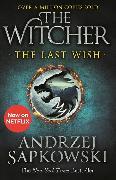 Cover-Bild zu The Last Wish von Sapkowski, Andrzej