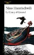 Cover-Bild zu Haratischwili, Nino: La Gata Y El General / The Cat and the General