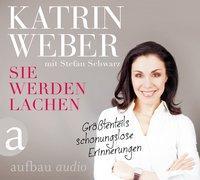 Cover-Bild zu Sie werden lachen von Weber, Katrin
