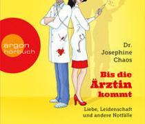 Cover-Bild zu Bis die Ärztin kommt von Chaos, Josephine