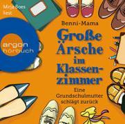 Cover-Bild zu Große Ärsche im Klassenzimmer von Benni-Mama