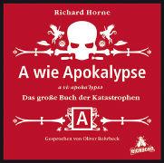 Cover-Bild zu A wie Apokalypse von Horne, Richard