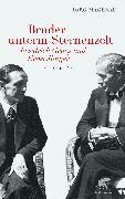 Cover-Bild zu Magenau, Jörg: Brüder unterm Sternenzelt - Friedrich Georg und Ernst Jünger (eBook)