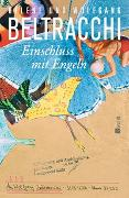 Cover-Bild zu Beltracchi, Helene: Einschluss mit Engeln