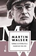 Cover-Bild zu Walser, Martin: Bd. 3: Leben und Schreiben: Tagebücher 1974 - 1978 - Leben und Schreiben