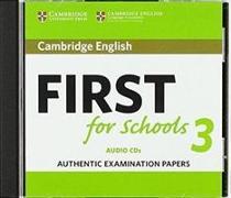 Cover-Bild zu Cambridge English First for Schools 3 Audio CDs