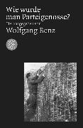 Cover-Bild zu Wie wurde man Parteigenosse? von Benz, Wolfgang (Hrsg.)