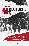 Cover-Bild zu Der deutsche Krieg von Stargardt, Nicholas