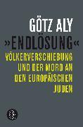 Cover-Bild zu »Endlösung« von Aly, Götz