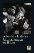 Cover-Bild zu Anmerkungen zu Hitler von Haffner, Sebastian