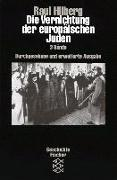 Cover-Bild zu Die Vernichtung der europäischen Juden von Hilberg, Raul
