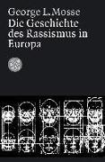 Cover-Bild zu Die Geschichte des Rassismus in Europa von Mosse, George L.