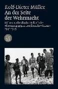 Cover-Bild zu An der Seite der Wehrmacht von Müller, Rolf-Dieter