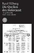 Cover-Bild zu Die Quellen des Holocaust von Hilberg, Raul