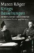 Cover-Bild zu Kriegsbeziehungen von Röger, Maren