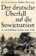 Cover-Bild zu Der deutsche Überfall auf die Sowjetunion von Wette, Wolfram (Hrsg.)