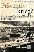 Cover-Bild zu Präventivkrieg? von Pietrow-Ennker, Bianka (Hrsg.)