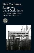 """Cover-Bild zu Angst vor den """"Ostjuden"""" von Michman, Dan"""