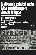 Cover-Bild zu Nationalsozialistische Massentötungen durch Giftgas von Langbein, Hermann (Hrsg.)