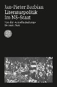 Cover-Bild zu Literaturpolitik im NS-Staat von Barbian, Jan-Pieter