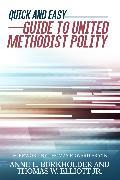 Cover-Bild zu Quick and Easyguide to United Methodist Polity (eBook) von Jr, THOMAS W. Elliott