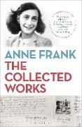 Cover-Bild zu Anne Frank: The Collected Works (eBook) von Frank, Anne