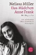 Cover-Bild zu Das Mädchen Anne Frank von Müller, Melissa