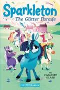 Cover-Bild zu Sparkleton #2: The Glitter Parade (eBook) von Glass, Calliope