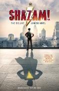 Cover-Bild zu Shazam!: The Deluxe Junior Novel von Glass, Calliope