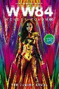 Cover-Bild zu Wonder Woman 1984: The Junior Novel von Glass, Calliope