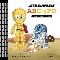 Cover-Bild zu Star Wars ABC-3PO: Alphabet Book von Glass, Calliope