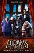 Cover-Bild zu Addams Family: The Story of the Movie: Movie tie-in (eBook) von Glass, Calliope