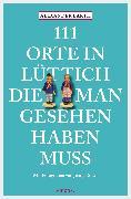Cover-Bild zu 111 Orte in Lüttich, die man gesehen haben muss (eBook) von Roder, Jenny